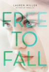 Free to Fall - Lauren Miller