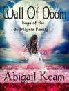 Wall of Doom 1 (Epic Fantasy) - Abigail Keam