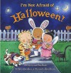 I'm Not Afraid of Halloween!: A Pop-up and Flap Book - Marion Dane Bauer, William C. Wolff