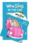 Wee Sing in the Car book and cd - Pamela Conn Beall, Susan Hagen Nipp
