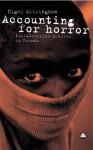 Accounting For Horror: Post-Genocide Debates in Rwanda - Nigel Eltringham