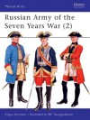 Russian Army of the Seven Years War, Volume II - Angus Konstam