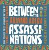 Between The Assassinations - Aravind Adiga, Kerry Shale