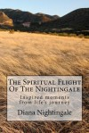 The Spiritual Flight of the Nightingale: Book of Stories Teaching Lessons on Life - Diana Nightingale