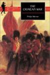 The Crimean War: A Reappraisal - Philip Warner