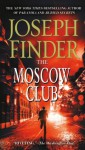 The Moscow Club - Joseph Finder