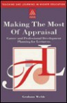 Making the Most of Your Appraisal: Career and Professional Development Planning for Teachers - Graham Webb