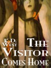 The Visitor Comes Home: A Friendly MMF Ménage Tale - K.D. West
