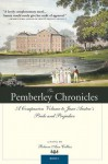 Pemberley Chronicles: A Companion Volume to Jane Austen's Pride and Prejudice: Book 1 (The Pemberley Chronicles) - Rebecca Ann Collins