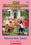 Welcome Back, Stacey (The Baby-Sitters Club, #28) - Ann M. Martin
