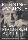 Running with Jesus - Malcolm Boyd