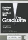 The Graduate - Kathleen Turner, Calder Willingham, Terry Johnson