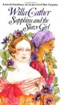 Sapphira and the Slave Girl (Vintage Classics) - Willa Cather
