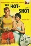 The Hot-Shot - Fletcher Flora