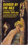 Danger by the Nile - Barbara Cartland