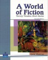 A World of Fiction: Twenty Timeless Short Stories (2nd Edition) - Sybil Marcus