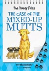 The Buddy Files: The Case of the Mixed-Up Mutts (Book 2) (Buddy Files (Quality)) - Dori Hillestad Butler, Jeremy Tugeau