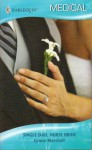 Single Dad, Nurse Bride - Lynne Marshall