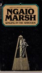 Singing In The Shroud - Ngaio Marsh