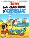 Astérix: La galère d'Obélix (Astérix #30) - René Goscinny, Albert Uderzo