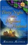 Thirty Nights with a Highland Husband - Melissa Mayhue