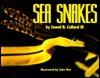 Sea Snakes - Sneed B. Collard III