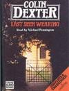 Last Seen Wearing - Colin Dexter, Michael Pennington