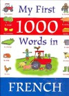 My First 1000 Words in French - Jan Lewis