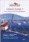 Caravan Europe 1: Sites Guide and Touring Handbook 2005 (The Caravan Club) - Francesca Simon