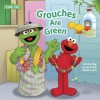 Grouches Are Green (Sesame Street) - Naomi Kleinberg, Joe Mathieu