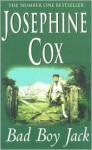 Bad Boy Jack - Josephine Cox