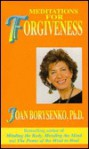 Meditations for Forgiveness - Joan Borysenko