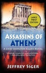 Assassins of Athens: A Chief Inspector Kaldis Mystery - Jeffrey Siger