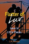 Flutter Of Luv - L.M. Preston