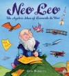 Neo Leo: The Ageless Ideas of Leonardo da Vinci - Gene Barretta