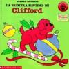 La Primera Navidad de Clifford - Norman Bridwell, Alma Flor Ada