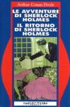 Le avventure di Sherlock Holmes - Il ritorno di Sherlock Holmes - Arthur Conan Doyle