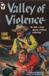 Valley of Violence - Louis Trimble