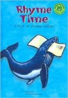 Rhyme Time: A Book of Rhyming Riddles - Michael Dahl, Garry Nichols