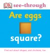 Are Eggs Square? - DK Publishing