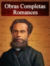 Romances de Machado de Assis - Obras Completas (Literatura Nacional) (Portuguese Edition) - Machado de Assis, Autch Editora