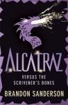 Alcatraz Versus the Scrivener's Bones - Brandon Sanderson