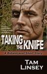 Taking the Knife (Botanicaust) - Tam Linsey