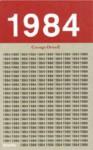 Nitton åttiofyra: 1984 - Thomas Warburton, George Orwell