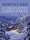 A Virgin River Christmas - Robyn Carr