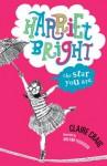 Harriet Bright: : The Star You Are - Claire Craig, Melanie Feddersen