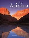 Our Arizona - Kerrick James