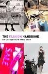 The Fashion Handbook - David Shaw