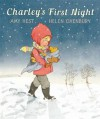 Charley's First Night. by Amy Hest - Amy Hest