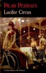 Lucifer Circus - Pilar Pedraza